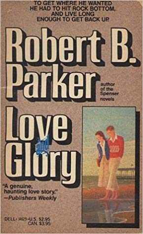 Book cover Love and Glory by Robert Parker